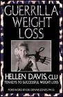 Guerilla Weight Loss by Hellen Davis (Paperback / softback, 2002)
