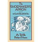 The Shoemaker's Apron - 20 Czech and Slovak Folk Tales by Abela Publishing (Paperback, 2014)