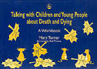 Talking with Children and Young People About Death and Dying by Mary Turner (Paperback, 1998)