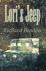 Lori's Jeep by Richard Braden (Paperback / softback, 2000)