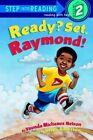 Ready Set Raymond: L2 by Vaunda Nelson (Paperback, 2002)