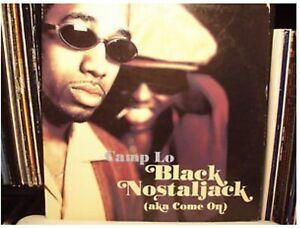 Camp Lo - Black Nostaljack (Aka Come On) | CD