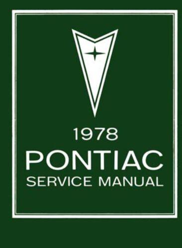 1978 Pontiac Shop Service Repair Manual Book Engine Drivetrain Electrical OEM