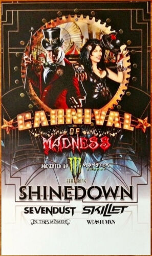 2013 CARNIVAL OF MADNESS Ltd Ed RARE New Poster SHINEDOWN SKILLET IN THIS MOMENT