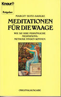 Seitz-Dahlke, Margit – Meditationen für die Waage, Meditationsmethode finden