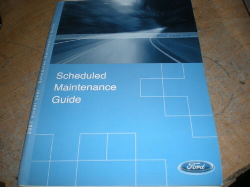 2007 FORD MUSTANG SHELBY EXPLORER EXPEDITION F150 F250 MAINTENANCE OWNERS MANUAL