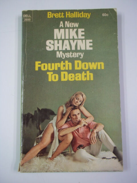 Fourth Down to Death A Mike Shayne Mystery by Brett Halliday Dell Books 1970