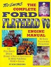 The Complete Ford Flathead V8 Engine Manual by Ron Caridono (1995, Paperback)
