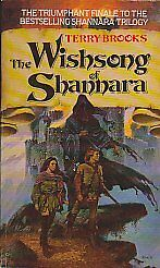 The Wishsong Of Shannara: Number 3 in series (Orbit Books) By  Terry Brooks