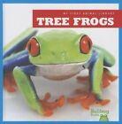 Tree Frogs by Mari C Schuh (Hardback, 2014)