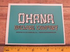 Beer STICKER ~ OHANA Brewing Co ~ Los Angeles, CALIFORNIA ** 100s More in STORE+
