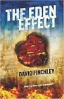 The Eden Effect by David Finchley (Paperback, 2015)