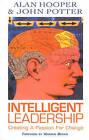Intelligent Leadership: Creating a Passion for Change by John Potter, Alan Hooper (Paperback, 2001)