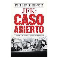 JFK: Caso abierto: La historia secreta del asesinato de Kennedy (Spanish