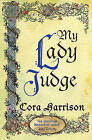 My Lady Judge by Cora Harrison (Paperback, 2008)