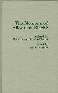 THE-MEMOIRS-OF-ALICE-GUY-BLACHE-Scarecrow-1st-HB-Like-new-silent-film-director