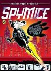 Spy Mice: For Your Paws Only by Heather Vogel Frederick (Paperback, 2006)