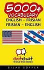 5000+ English - Frisian Frisian - English Vocabulary by Gilad Soffer (Paperback / softback, 2016)