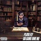 Da Game Owe Me [PA] by Playa Fly (CD, Nov-1999, Super Sigg)