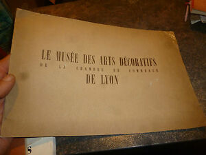 Livret-Le-Musee-des-Arts-Decoratifs-de-la-Chambre-de-Commerce-de-Lyon-1942
