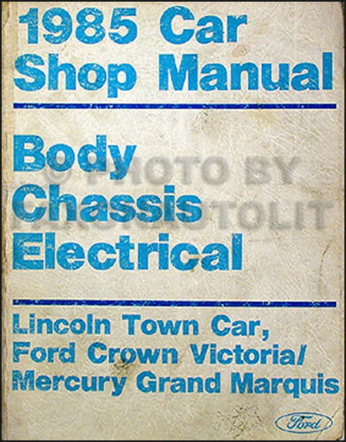 1985 Lincoln Town Car Body Brakes Electrical Manual 85