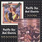 Are You Ready/Pacific Gas & Electric * by Pacific Gas & Electric (CD, Mar-2006, Collectables)