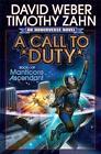A Call to Duty von David Weber und Timothy Zahn (2014, Gebundene Ausgabe)