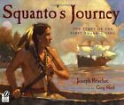 Squanto's Journey: The Story of the First Thanksgiving by National Geographic Learning (Paperback, 2000)