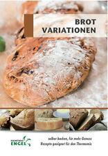 BROT VARIATIONEN geeignet für Thermomix TM5 TM31 Kochstudio Engel backen Brote