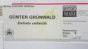 2 x Günter Grünwald 25.10.2021 Deutsches Theater München - neuer Termin !