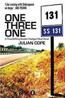 One Three One: A Time-Shifting Gnostic Hooligan Road Novel by Julian Cope (Paperback, 2014)