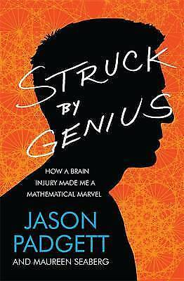 1 of 1 - Struck by Genius: How a Brain Injury Made Me a Mathematical Marvel-ExLibrary