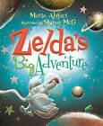 Zelda's Big Adventure by Marie Alafaci (Hardback, 2016)
