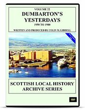 DVD Dumbarton's Yesterdays 1950 - 1970 Dumbarton video history archive