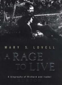 A-Rage-to-Live-A-Biography-of-Richard-and-Isabel-Burton-By-Mar-9780316643856
