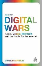 Digital Wars: Apple, Google, Microsoft and the Battle for the Internet: By Ar...