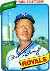 1980 Topps Paul Splittorff #409 Baseball Card