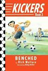 Benched by Rich Wallace (Paperback / softback, 2011)