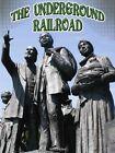 The Underground Railroad by Nancy Allen (Hardback, 2015)