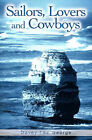 Sailors, Lovers and Cowboys by Davey Lee George (Paperback / softback, 2001)