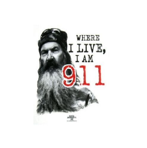 Movie//TV Tee DUCK DYNASTY Were I Live I am 911 WHITE