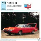 PLYMOUTH ROAD RUNNER SUPERBIRD 1970 CAR VOITURE USA ETATS-UNIS CARTE CARD FICHE