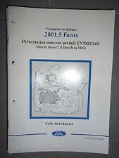 Ford FOCUS : document atelier Moteur 1.8 Duratorq TDCi - 2001 CG7901