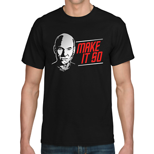 MAKE-IT-SO-Star-Jean-Luc-Satire-Trek-Picard-Geschenk-Lustig-Spass-Comedy-T-Shirt