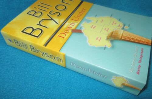 1 of 1 - Down Under ~ Bill BRYSON. NEW in MELB  sc 2001. A truly AMAZING place - go visit