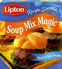 Lipton Recipe Secrets Soup Mix Magic: Quick & Easy Recipes by Publications Inte