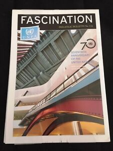 FASCINATION PHILATELIC BULLETIN OCTOBER 2015 70TH ANNIVERSARY OF UNITED NATIONS