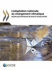 L' Adaptation Nationale Au Changement Climatique : Nouvelles Pratiques de...