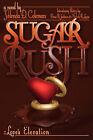 Sugar Rush: Love's Elevation by Yolonda D Coleman (Paperback / softback, 2008)
