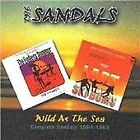 Sandals - Wild as the Sea (Complete 1964-1969, 2003)